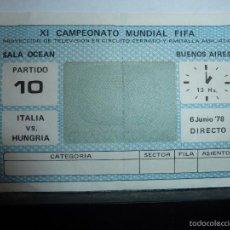 Coleccionismo deportivo: ENTRADA DEL MUNDIAL DE FUTBOL ARGENTINA 1978. Lote 109496614