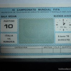 Coleccionismo deportivo: ENTRADA DEL MUNDIAL DE FUTBOL ARGENTINA 1978. Lote 109496559
