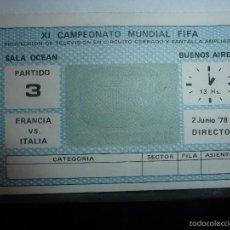 Coleccionismo deportivo: ENTRADA DEL MUNDIAL DE FUTBOL ARGENTINA 1978. Lote 109495771