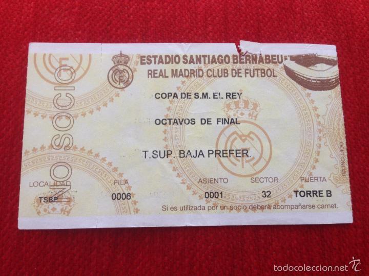 R778 ENTRADA TICKET REAL MADRID COPA DEL REY OCTAVOS DE FINAL (Coleccionismo Deportivo - Documentos de Deportes - Entradas de Fútbol)
