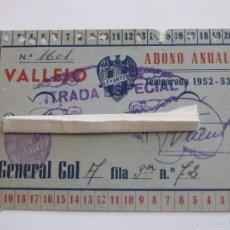 Coleccionismo deportivo: PASE ABONO ANUAL ESTADIO VALLEJO LEVANTE U.D. 1952. Lote 61186923