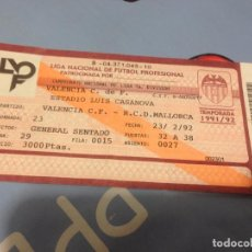 Coleccionismo deportivo: R857 ENTRADA TICKET VALENCIA MALLORCA LIGA TEMPORADA 1991 1992. Lote 62310896