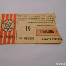 Coleccionismo deportivo: ENTRADA PARTIDO LOGROÑES - OSASUNA. 27 DE MAYO DE 1984. 2-1. ASCENSO A SEGUNDA DIVISION A. TDKDEP8. Lote 62655364