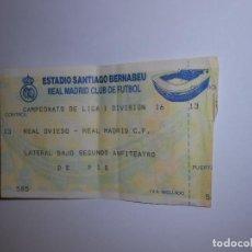 Coleccionismo deportivo: ENTRADA PARTIDO DE FUTBOL LIGA SANTIAGO BERNABEU REAL OVIEDO. REAL MADRID. TDKP8. Lote 62746928
