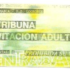 Coleccionismo deportivo: ENTRADA-INVITACION DE FUTBOL - PARTIDO SALAMANCA-LOGROÑES - ESTADIO HELMANTICO - 19 DE FEBRERO 2012. Lote 65741470