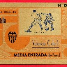 Coleccionismo deportivo: ENTRADA FUTBOL, TEMPORADA 1944 45 , VALENCIA , MEDIA , ORIGINAL , EF3764. Lote 66929534