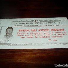 Coleccionismo deportivo: ANTIGUA ENTRADA DE FÚTBOL REAL MADRID - ESTADIO SANTIAGO BERNABEU - HOMENAJE A LUIS MOLOWNY - 31 DE . Lote 67288961