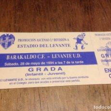 Coleccionismo deportivo: R1022 ENTRADA TICKET LEVANTE BARAKALDO BARACALDO PROMOCION ASCENSO 2ª DIVISION A. Lote 67620393
