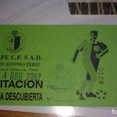 Coleccionismo deportivo: ENTRADA ENTRADAS FUTBOL FOOTBALL TICKET GETAFE . Lote 68241729