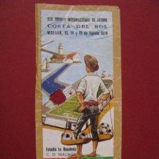 Coleccionismo deportivo: ENTRADA XIX TORNEO INTERNACIONAL DE FÚTBOL COSTA DEL SOL, MÁLAGA 13-14-15 AGOSTO 1979.. Lote 69001141