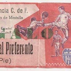 Coleccionismo deportivo: VALENCIA ESPAÑOL. ANTIGUA ENTRADA. Lote 69074517