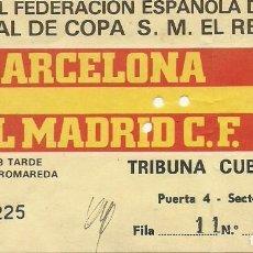 Coleccionismo deportivo: (F-161207)ENTRADA F.C.BARCELONA-REAL MADRID,FINAL COPA DEL REY,4 JUNIO 1983. Lote 70189085
