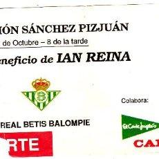 Coleccionismo deportivo: ENTRADA SEVILLA FC-REAL BETIS.PARTIDO BENEFICO.. Lote 71543119