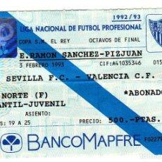 Coleccionismo deportivo: ENTRADA SEVILLA FC-VALENCIA CF.03/02/1993.. Lote 71582599