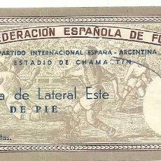 Coleccionismo deportivo: (F-170114)ENTRADA ESPAÑA,0-ARGENTINA,1(GRILLO)ESTADIO DE CHAMARTIN. Lote 71585599
