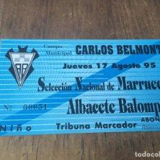 Coleccionismo deportivo: R1101 ENTRADA TICKET ALBACETE SELECCION NACIONAL DE MARRUECOS 1995 AMISTOSO. Lote 72110267