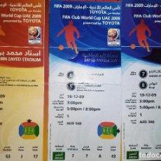 Coleccionismo deportivo: LOTE 3 ENTRADAS MUNDIAL DE CLUBES 2009 MUNDIALITO BARCELONA FINAL Y SEMIFINALES . Lote 75777967