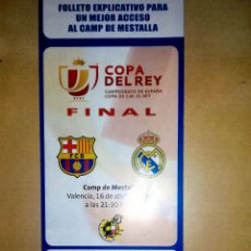 Coleccionismo deportivo: ENTRADA FINAL COPA DEL REY 2014 BARCELONA REAL MADRID CON FOLLETO DE LA FINAL. Lote 75778446