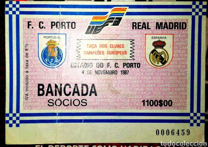 ENTRADA COPA DE EUROPA OPORTO REAL MADRID 1987 PACO LLORENTE (Coleccionismo Deportivo - Documentos de Deportes - Entradas de Fútbol)