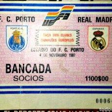 Coleccionismo deportivo: ENTRADA COPA DE EUROPA OPORTO REAL MADRID 1987 PACO LLORENTE. Lote 75780511