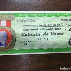 Coleccionismo deportivo: ENTRADA XIII TROFEO CARRANZA FUTBOL 1967 - REAL MADRID - VASCO DE GAMA - VALENCIA - PEÑAROL. Lote 76155643