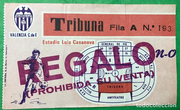 ENTRADA DE FÚTBOL - ESTADIO LUIS CASANOVA - VALENCIA CLUB DE FUTBOL (Coleccionismo Deportivo - Documentos de Deportes - Entradas de Fútbol)