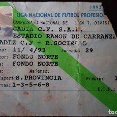 Coleccionismo deportivo: ENTRADA CÁDIZ C.F- REAL SOCIEDAD. TEMPORADA 92/93. PRIMERA DIVISIÓN. JORNADA 29. Lote 77529541