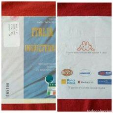 Coleccionismo deportivo: ENTRADA DE FÚTBOL ITALIA & INGLATERRA 2000. Lote 78519607