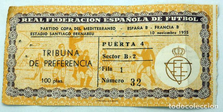 ENTRADA REAL FEDERACIÓN ESPAÑOLA FÚTBOL COPA MEDITERRÁNEO ESPAÑA FRANCIA 1955 ESTADIO BERNABEU (Coleccionismo Deportivo - Documentos de Deportes - Entradas de Fútbol)