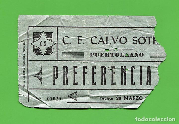 ENTRADA FUTBOL CALVO SOTELO / CELTA DE VIGO - ESTADIO EMPETROL - 1976 (Coleccionismo Deportivo - Documentos de Deportes - Entradas de Fútbol)
