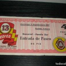 Coleccionismo deportivo: -ENTRADA XIII TROFEO CARRANZA 1967- REAL MADRID - VASCO GAMA - VALENCIA - PEÑAROL. Lote 79505653