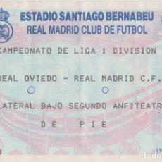 Coleccionismo deportivo: ENTRADA BERNABEU, R. MADRID - OVIEDO. Lote 80695370