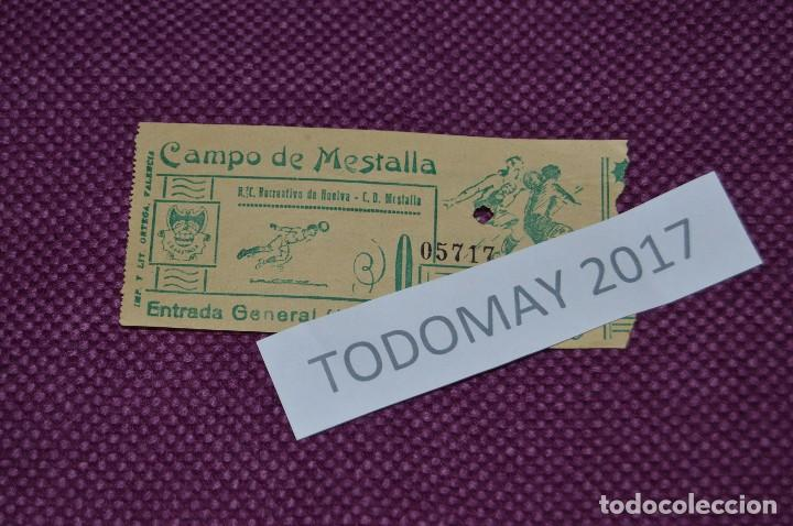 VINTAGE - ANTIGUA ENTRADA - RECREATIVO DE HUELVA - MESTALLA - CAMPO DE MESTALLA - FECHA DESCONOCIDA (Coleccionismo Deportivo - Documentos de Deportes - Entradas de Fútbol)