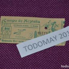 Coleccionismo deportivo: VINTAGE - ANTIGUA ENTRADA - RECREATIVO DE HUELVA - MESTALLA - CAMPO DE MESTALLA - FECHA DESCONOCIDA. Lote 80880523