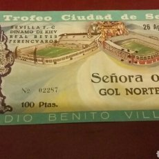 Coleccionismo deportivo: ENTRADA SEVILLA F.C DINAMO DE KIEV. Lote 82126344