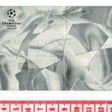 Coleccionismo deportivo: D50 CHAMPIONS LEAGUE UEFA REAL MADRID 1 OPORTO 0 PORTO PORTUGAL 19 2 2002 SANTIAGO BERNABEU. Lote 83120316