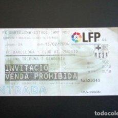 Coleccionismo deportivo: ENTRADA FÚTBOL. BARCELONA - ATLÉTICO DE MADRID. LIGA. AÑO 2004. ESTADIO CAMP NOU. . Lote 83997424