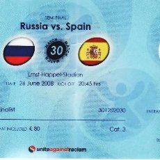 Coleccionismo deportivo: ENTRADA PARTIDO RUSIA - ESPAÑA - EURO 2008 - EUROCOPA - SEMI FINAL - CON BANDERAS . Lote 84243780