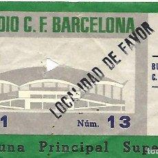Coleccionismo deportivo: ANTIGUA ENTRADA DEL ESTADIO C. F. BARCELONA, PARTIDO BURGOS C. F. - C. F. BARCELONA. BARÇA, FUTBOL.. Lote 84405236