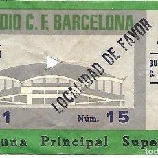 Coleccionismo deportivo: ANTIGUA ENTRADA DEL ESTADIO C. F. BARCELONA, PARTIDO BURGOS C. F. - C. F. BARCELONA. BARÇA, FUTBOL.. Lote 84405348