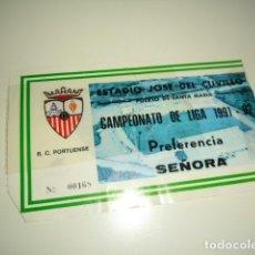 Coleccionismo deportivo: CAJ-98 ENTRADA ENTRADAS FUTBOL PORTUENSE LIGA 1991 1992 . Lote 85095868