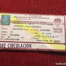 Coleccionismo deportivo: R2112 ENTRADA TICKET VALENCIA LOGROÑES LIGA TEMPORADA 1991 1992. Lote 85934820