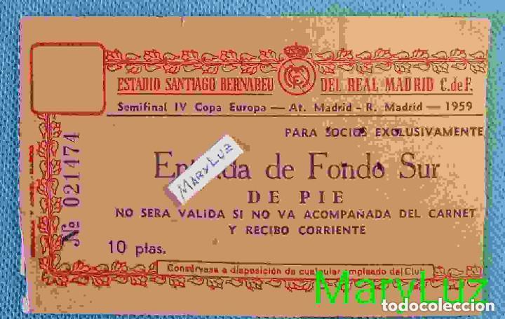 ENTRADA ESTADIO BERNABÉU. SEMIFINAL 4ª COPA EUROPA 1958-59. R. MADRID - AT. MADRID. (Coleccionismo Deportivo - Documentos de Deportes - Entradas de Fútbol)
