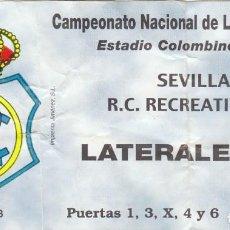 Coleccionismo deportivo: ENTRADA RECREATIVO DE HUELVA-SEVILLA FC.. Lote 87054484