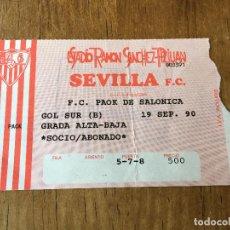 Coleccionismo deportivo: R2373 ENTRADA TICKET FUTBOL SEVILLA PAOK SALONICA COPA DE LA UEFA 1990 1991. Lote 88796772