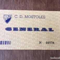 Coleccionismo deportivo: R2413 ENTRADA TICKET FUTBOL C.D. MOSTOLES GENERAL MADRID. Lote 88814488