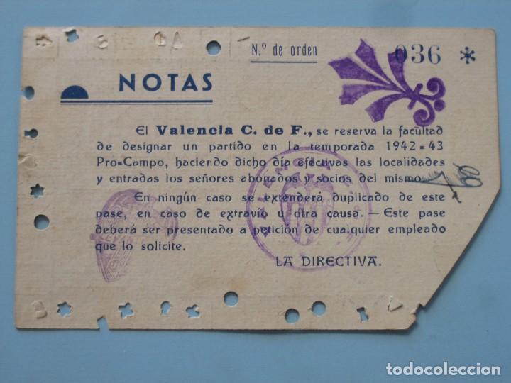 Coleccionismo deportivo: Entrada campo Mestalla 1943 Pase Anual Valencia C.F. - Foto 2 - 89526336