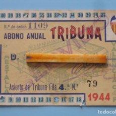 Coleccionismo deportivo: ENTRADA CAMPO MESTALLA TEMPORADA 1943 1944 PASE ANUAL VALENCIA C.F.. Lote 89526428