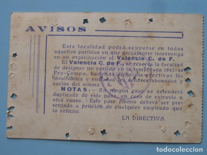 Coleccionismo deportivo: Entrada campo Mestalla temporada 1943 1944 Pase Anual Valencia C.F. - Foto 2 - 89526428