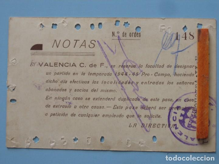 Coleccionismo deportivo: Entrada campo Mestalla 1945 Pase Anual Valencia C.F. - Foto 2 - 89526448
